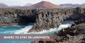 Where To Stay In Lanzarote Spain: Best Area & Hotel Travel Guide