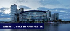 Where to Stay in Manchester: Best Area & Hotel Travel Guide