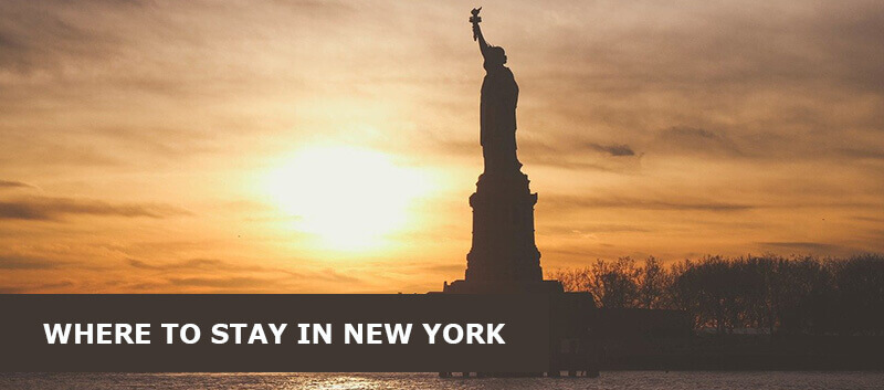 Where to Stay in New York USA: Best Area & Hotel Travel Guide