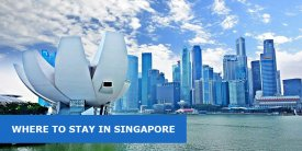 Where to Stay in Singapore: Best Area & Hotel Travel Guide