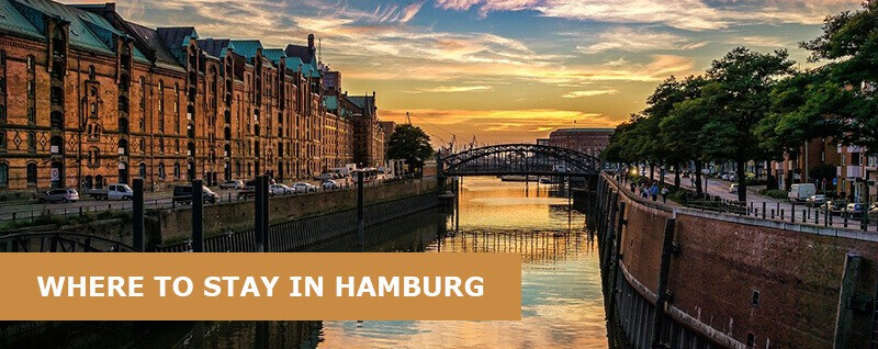 Where to Stay in Hamburg: Best Area & Hotel Travel Guide