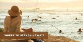 Where to Stay in Hawaii: Best Area & Hotel Travel Guide