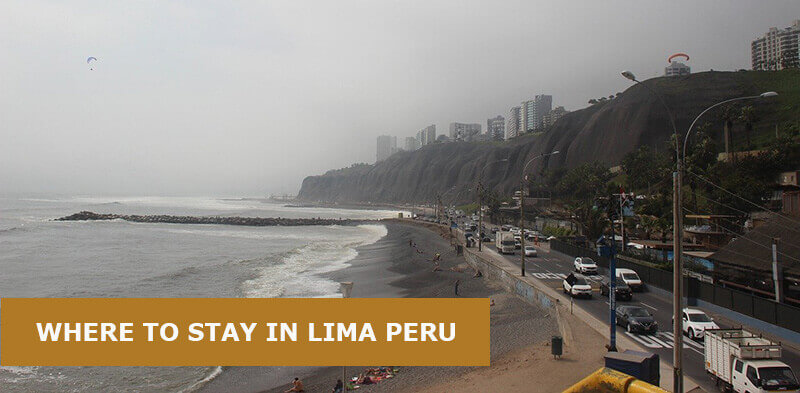 Where to Stay in Lima, Peru: Best Area & Hotel Travel Guide