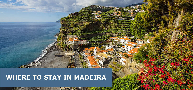 Where To Stay In Madeira, Portugal: Best Area & Hotel Travel Guide