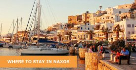 Where to stay in Naxos, Greece: Best Area & Hotel Travel Guide