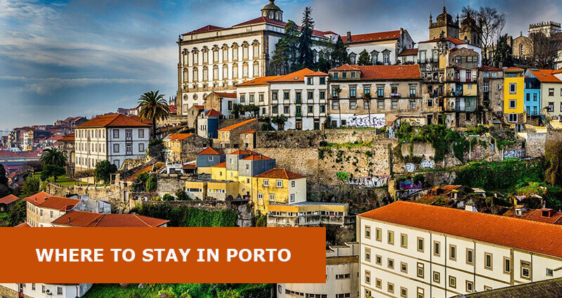 Where to Stay in Porto, Portugal: Best Area & Hotel Travel Guide