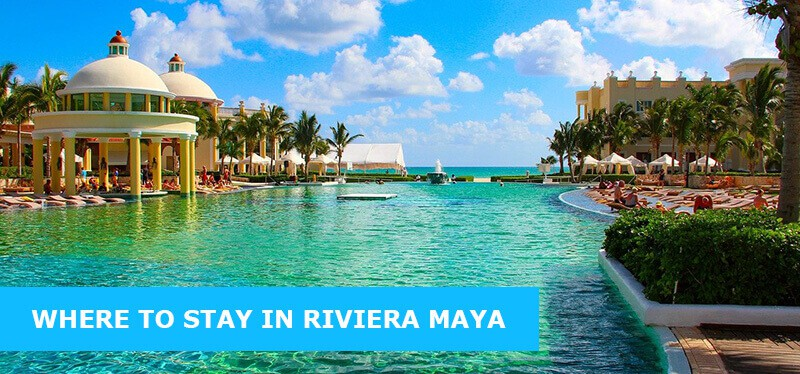Where To Stay In Riviera Maya: Best Area & Hotel Travel Guide