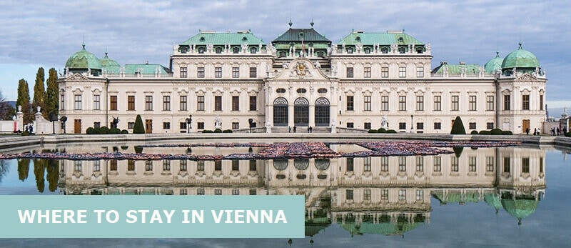 Where To Stay In Vienna, Austria: Best Area & Hotel Travel Guide