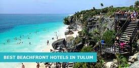 10 Best Beachfront Hotels In Tulum