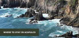 Where to Stay in Acapulco, Mexico: Best Areas & Hotels Travel Guide