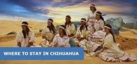 Where to Stay in Chihuahua, Mexico: Best Area & Hotel Travel Guide