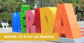 Where to Stay in Mérida, Mexico: Best Area & Hotel Travel Guide