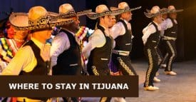 Where to Stay in Tijuana, Mexico: Best Areas & Hotels Travel Guide