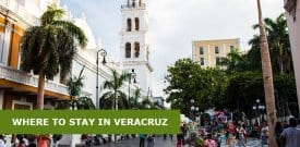 Where to Stay in Veracruz, Mexico: Best Areas & Hotels Travel Guide